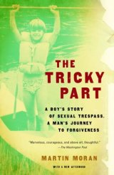 "Book Review: Actor Martin Moran comes to terms with abuse in ""The Tricky Part"""