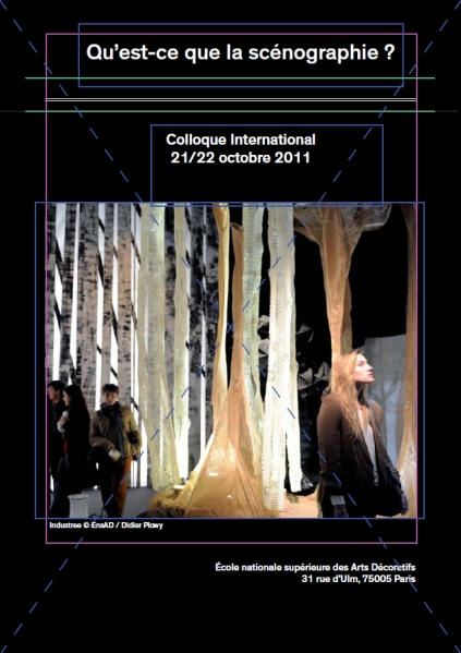"Program for International colloquium in Paris ""What is Scenography?"" | © EnsAD / Didier Plowy"