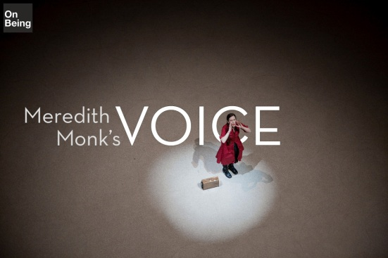 "American Public Media's ""On Being"" Featured Meredith Monk 