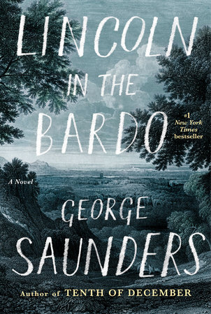 """""""Lincoln in the Bardo"""" by George Saunders"""